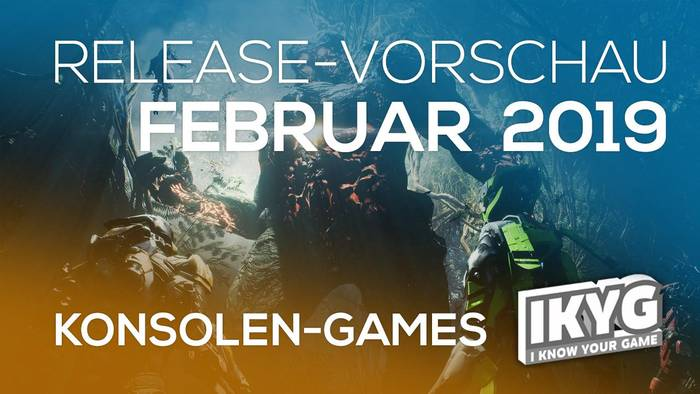 News video: Games-Release-Vorschau - Februar 2019 - Konsole