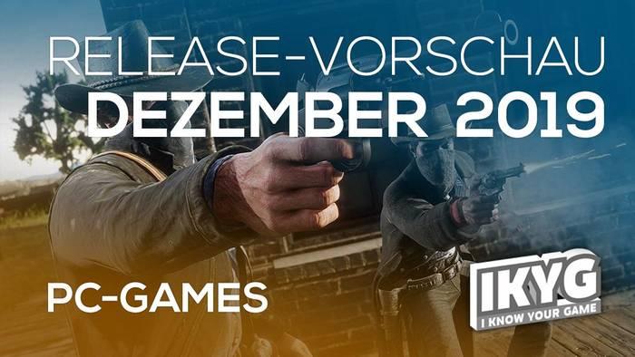 Video: Games-Release-Vorschau - Dezember 2019 - PC