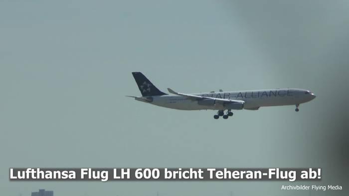 Video: Sicherheitslage Iran: Lufthansa Maschine dreht um!