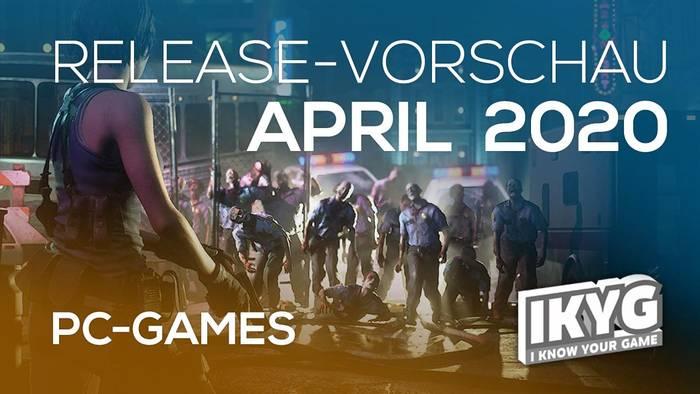 News video: Games-Release-Vorschau - April 2020 - PC