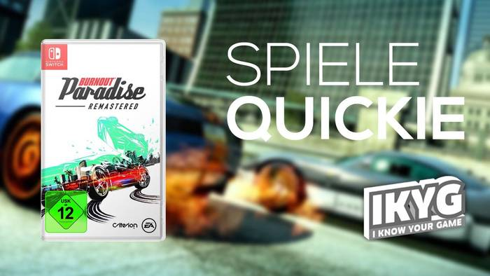 Video: Burnout Paradise Remastered - Spiele-Quickie