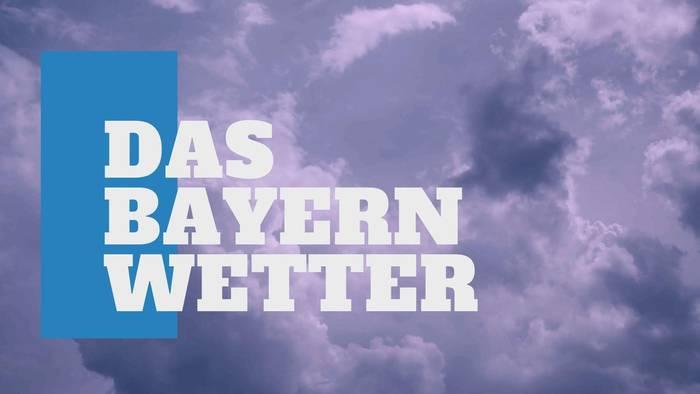 Video: Das Bayern-Wetter für die KW 30