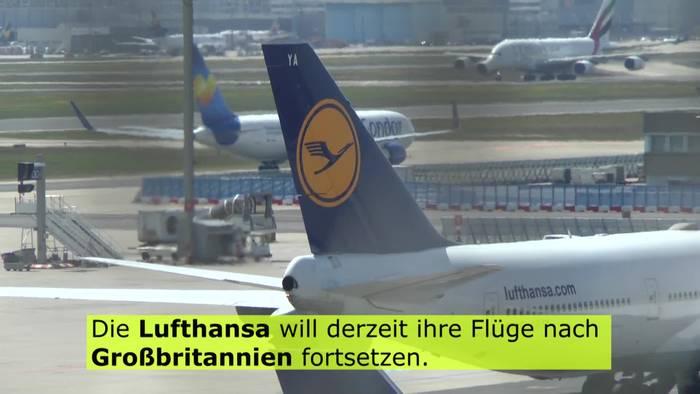 News video: Lufthansa fliegt noch nach Großbritannien - jedoch leer zurück
