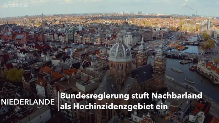 News video: Bundesregierung stuft Niederlande als Hochinzidenzgebiet ein
