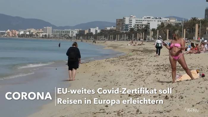 Video: EU-weites Covid-Zertifikat soll Reisen in Europa erleichtern