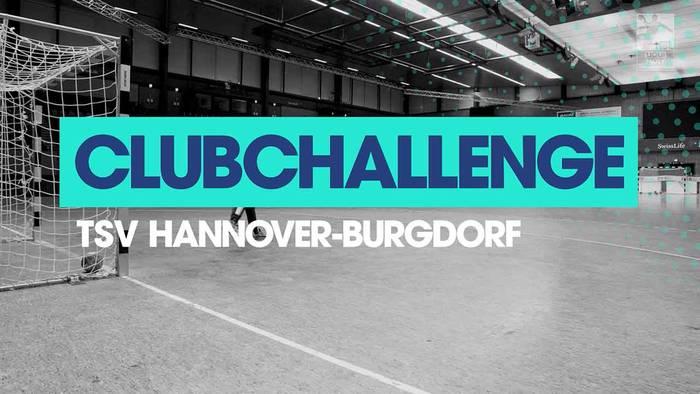 Video: Die TSV Hannover-Burgdorf in der Clubchallenge der Handball-Bundesliga