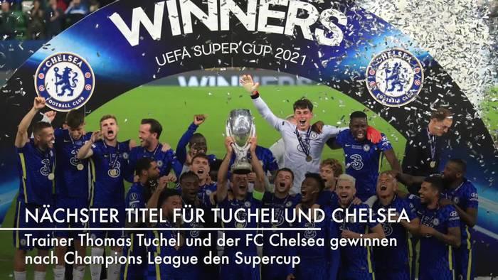 Video: Nächster Titel für Tuchel und Chelsea